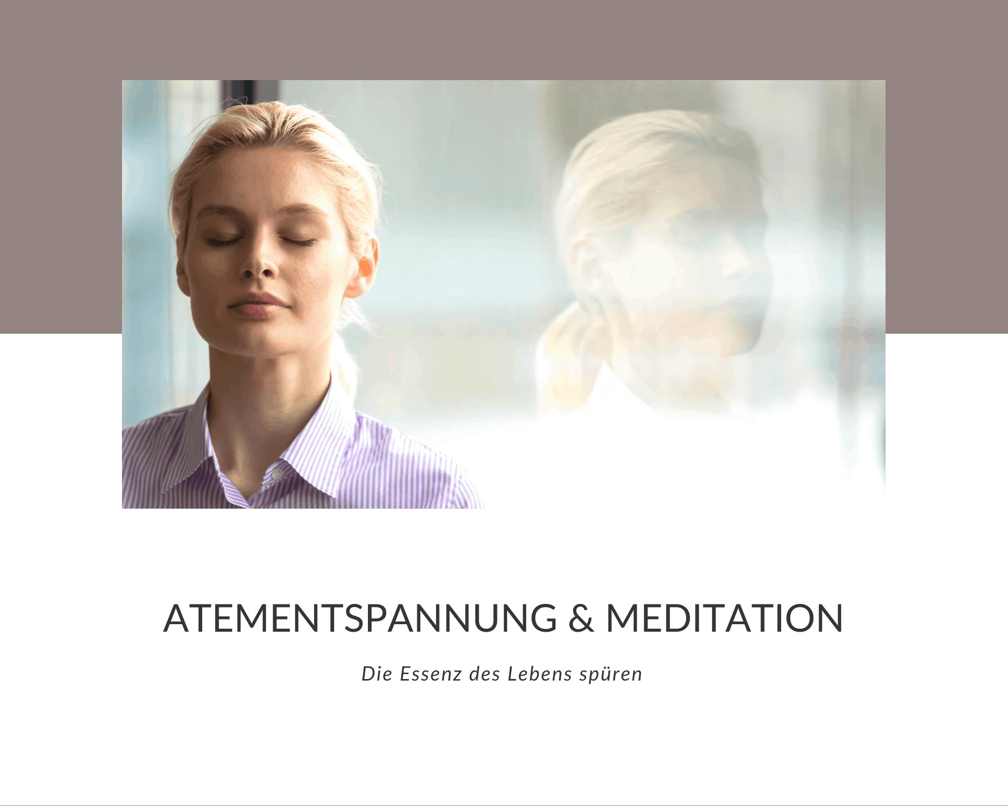 Atementspannung und Meditation